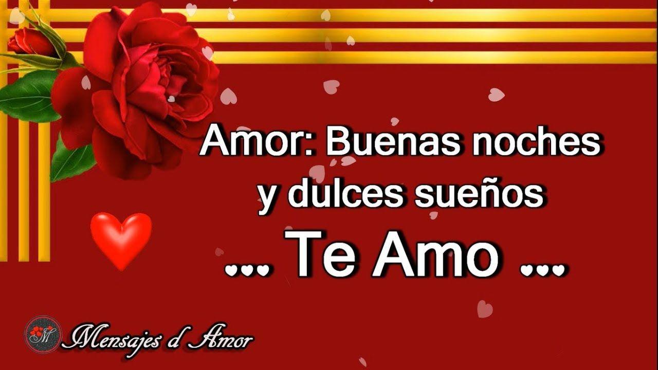 Mensaje De Amor De Buenas Noches Para Ti Dulces Suenos Y