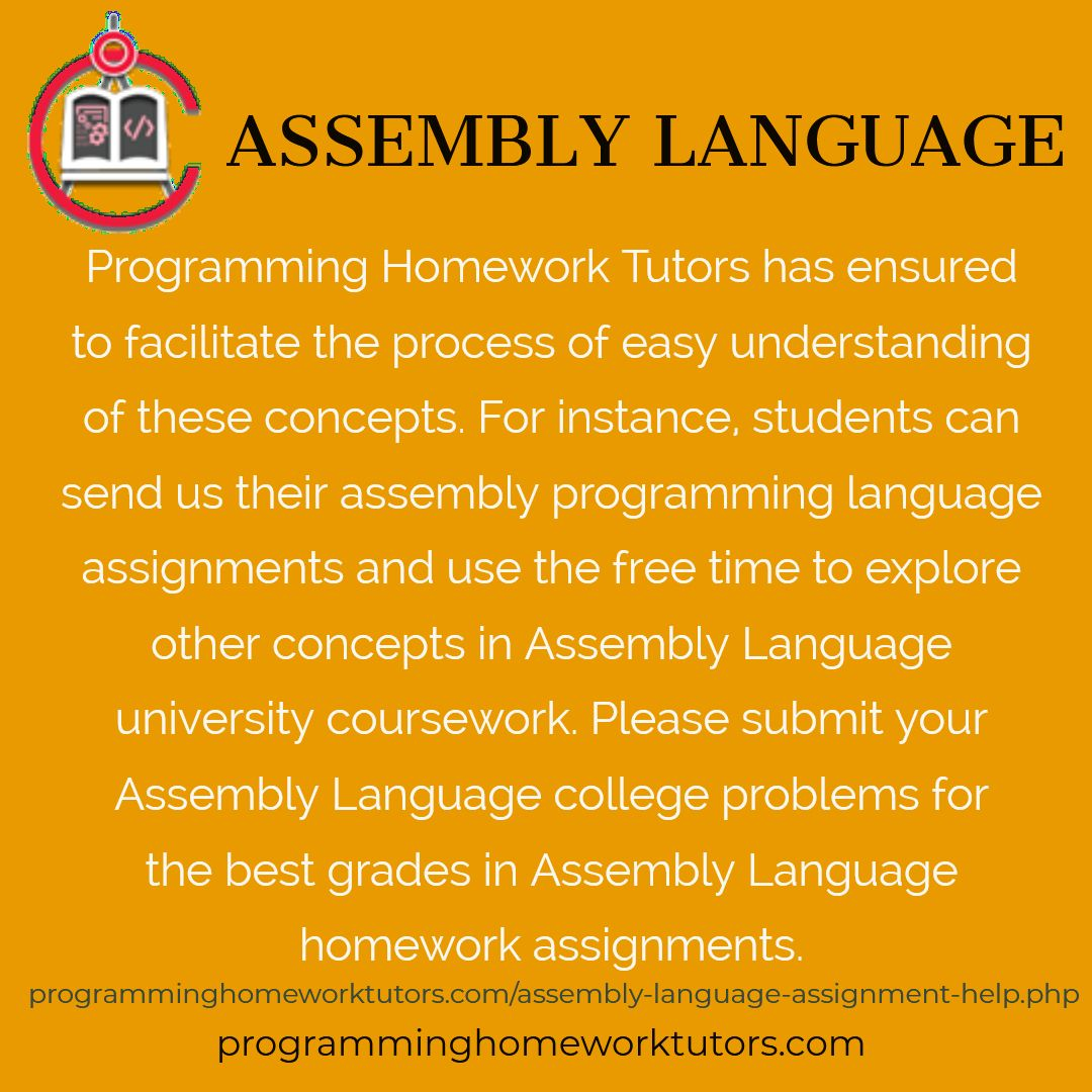 Kindly contacts us for professional Assembly language