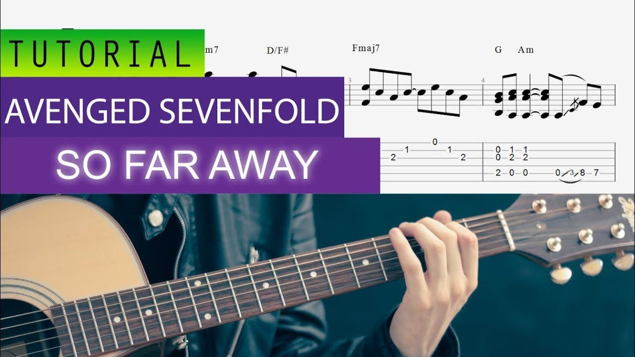 Avenged Sevenfold So Far Away Realtime Tabs Sheetmusic