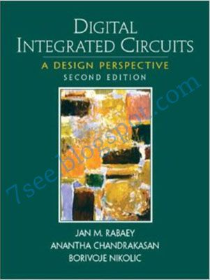 Digital Integrated Circuits A Design Perspective John Rabaey Free Download Pdf 7see Analog Circuit Design Digital Circuit Circuit