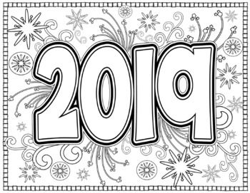 New Year 2019 Coloring Pages For Teens And Adults Middle