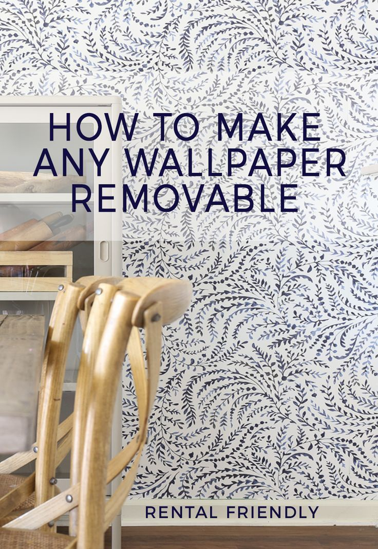How To Make Any Wallpaper Removeable Removable Wallpaper Hack Removable Wallpaper Rental Decorating Diy Wallpaper
