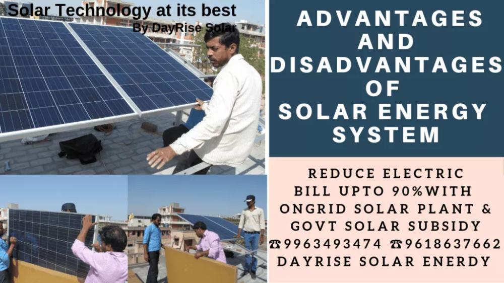 Advantages And Disadvantages Of Solar Energy Dayrise Solar Energy System Solar Photovoltaic Energy