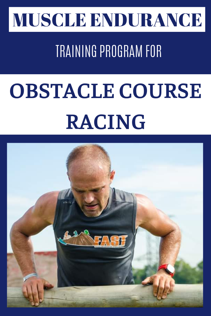 Muscle Endurance Training Program For Ocr Endurance Training Obstacle Course Races Training Programs