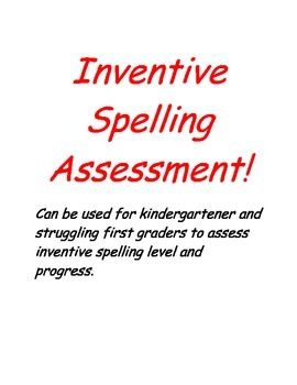 Assessment This Inventive Spelling Assessment Can Be Used To