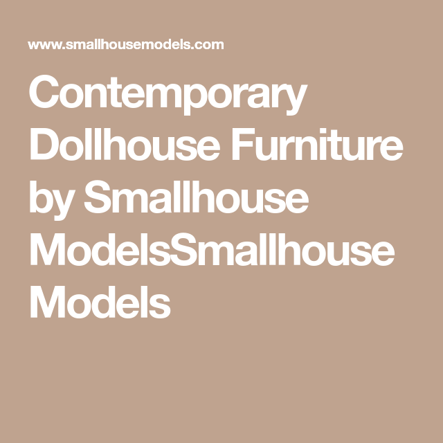 Best Smallhouse Plans: Contemporary Dollhouse Furniture By Smallhouse