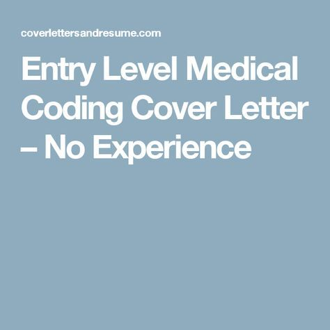 Entry Level Medical Coding Cover Letter No Experience