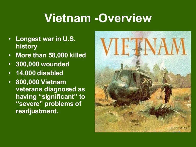This Power Point Overview Is Just A Summary Of The Vietnam War And