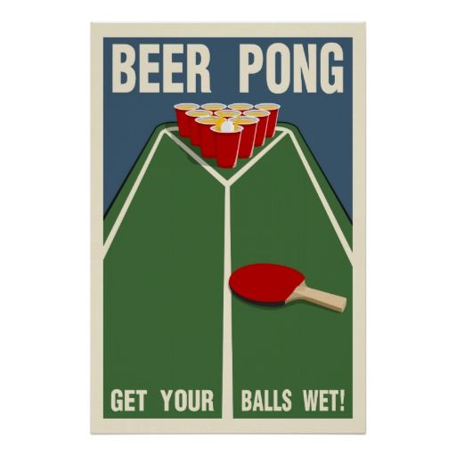 Beer Pong:  Get Your Balls Wet! Poster created by agitantclothing
