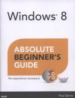 Windows 8: Absolute Beginner's Guide