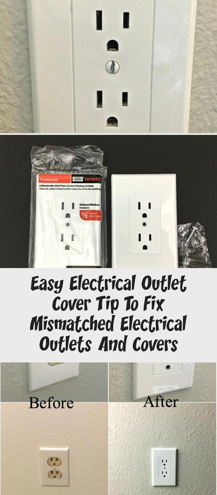 Easy Electrical Outlet Cover Tip To Fix Mismatched Electrical Outlets And Covers Electrical Outlet Covers Outlet Covers Electrical Outlets