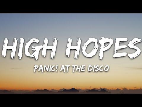 147 Panic At The Disco High Hopes Lyrics Youtube High Hopes Lyrics Panic At The Disco