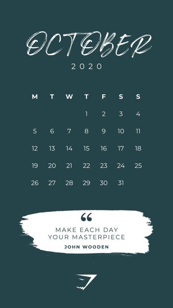 September 2020 Calendar Wallpaper Iphone Quotes Make Each Day Your Masterpiece In 2020 Calendar Wallpaper Wallpaper Iphone Quotes Calendar Quotes