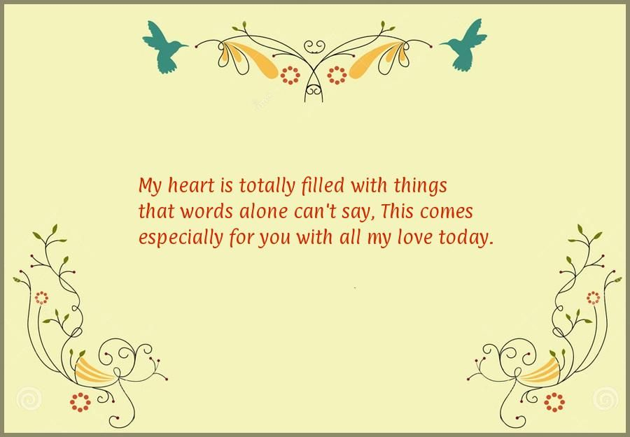 My heart is totally filled with things that words alone cant say – Wedding Anniversary Card Quotes