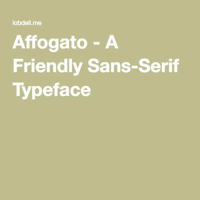Affogato - A Friendly Sans-Serif Typeface