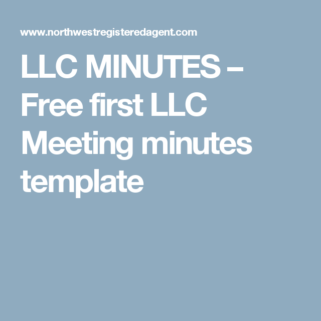 llc minutes free first llc meeting minutes template