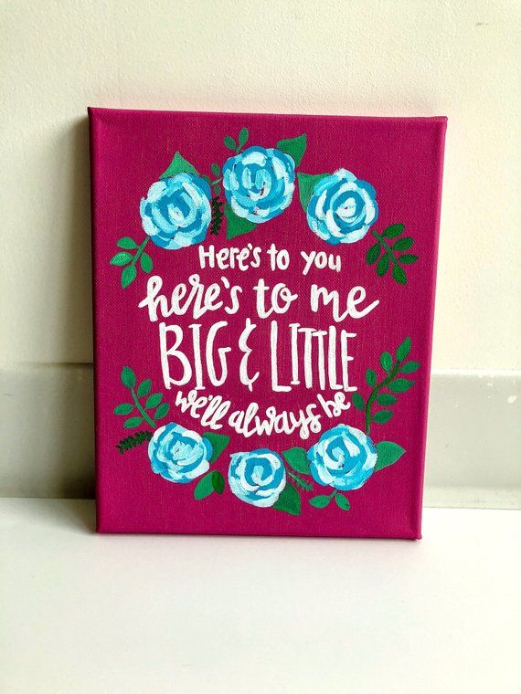 Canvas- Big Little Sorority Canvas/ sorority canvas/ dorm canvas/ big little canvas/ painted canvas/ hand painted/here's to you here's to me #biglittlecanvas