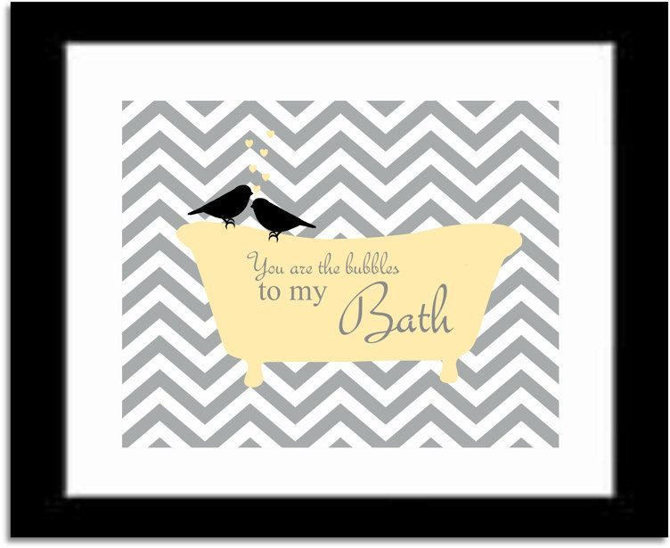 Bathroom Art Print, You Are The Bubbles To My Bath Quote, Chevron Or Damask  Pattern, Modern Bathroom Decor, Birds