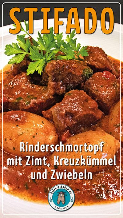 Stifado - Rinderschmortopf mit Zimt, Kreuzkümmel und Zwiebeln