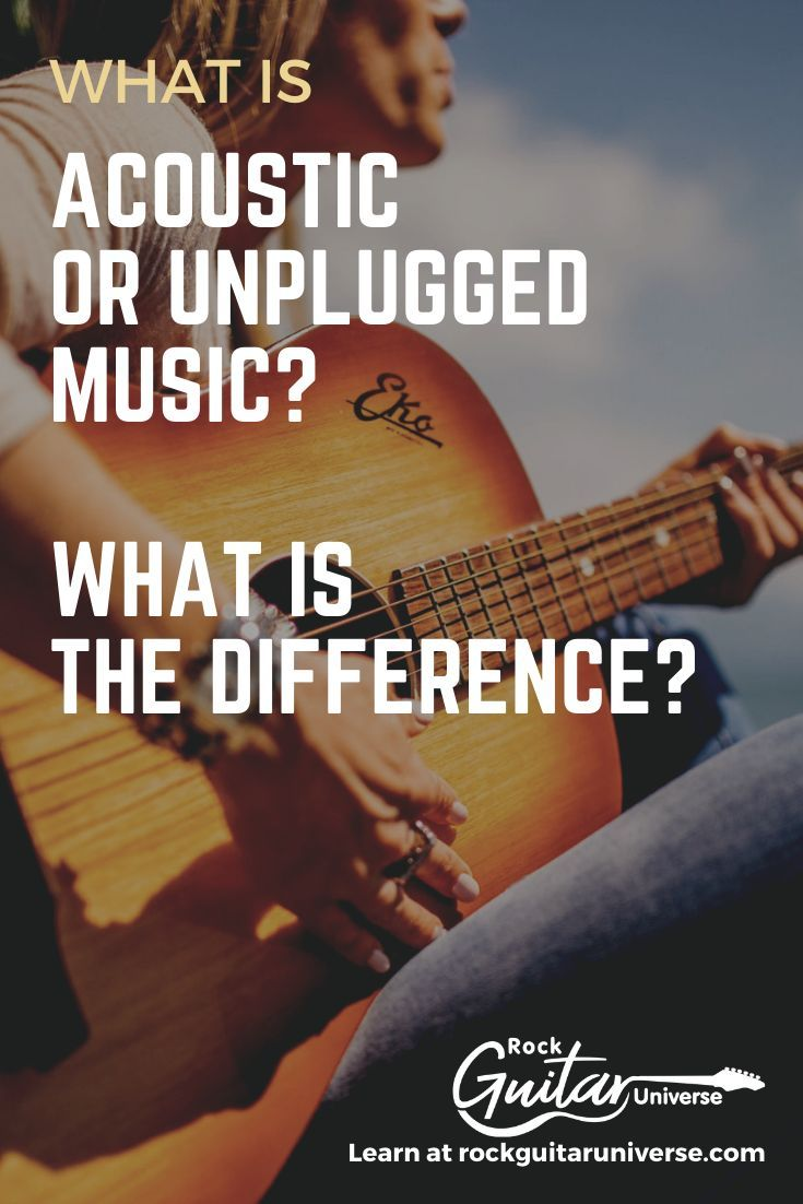 A lot of people think that acoustic music and unplugged are the same. But they are not, and you can find it in the following article. #guitar #acousticmusic #unpluggedmusic