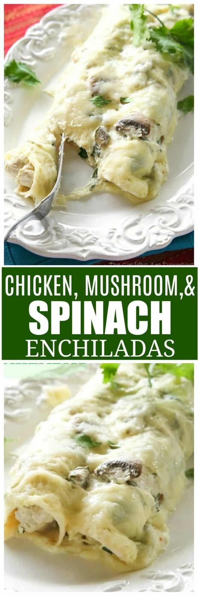 Chicken Mushroom And Spinach Enchiladas Recipe Food Recipes Mexican Food Recipes Cooking Recipes