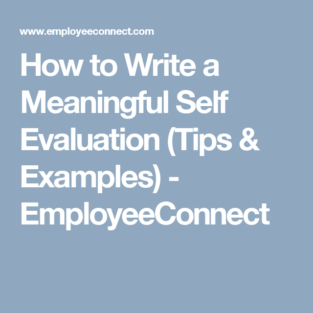 How To Write A Meaningful Self Evaluation Tips  Examples