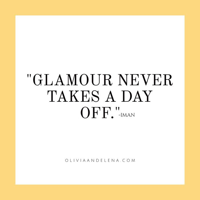 Glamour never takes a day off\