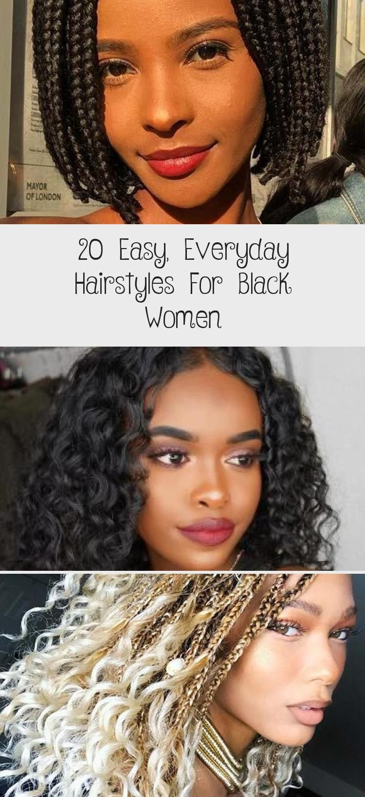 20 Easy Everyday Hairstyles For Black Women