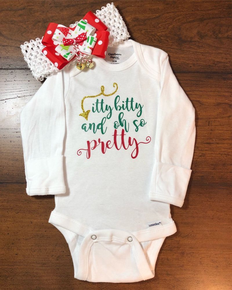 85066b787 Itty Bitty And Oh So Pretty Onesie-Babys First Christmas Onesie ...