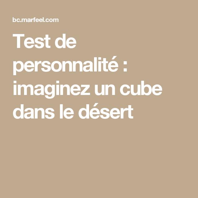 test de personnalit u00e9   imaginez un cube dans le d u00e9sert