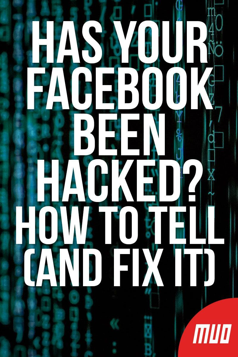 Has Your Facebook Been Hacked How To Tell And Fix It Hack Facebook Online Safety Facebook Marketing