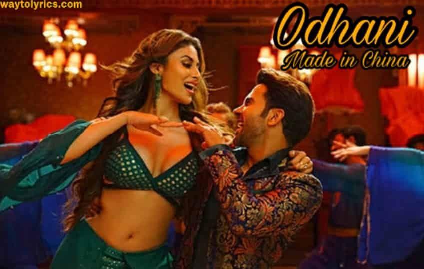 Odhani Lyrics In 2020 Bollywood Music Trending Songs Bollywood Songs