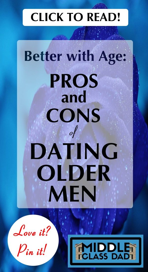 The problem with dating an older man pros