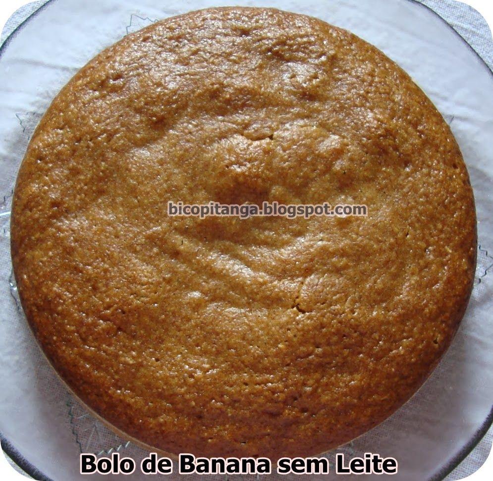 Dianne Nogueira Receita De Bolo De Banana Sem Leite Food