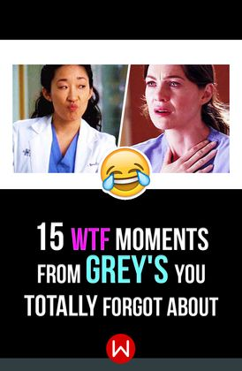 15 Wtf Moments From Grey S You Totally Forgot About Wtf Moments Greys Anatomy Episodes Greys Anatomy Facts