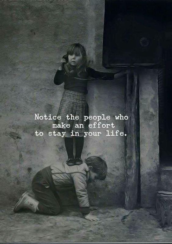 """""""Notice the people who make an effort to stay in your life."""" #BFFQuotes #FriendsQuotes #FriendshipQuotes #Quotes #BFF #Friends #LoveQuotes #CareQuotes #LifeQuotes"""