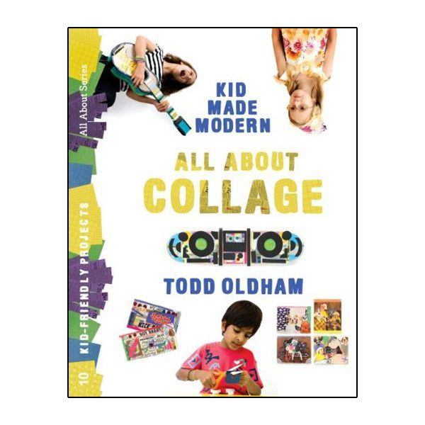 All about Collage by Todd Oldham