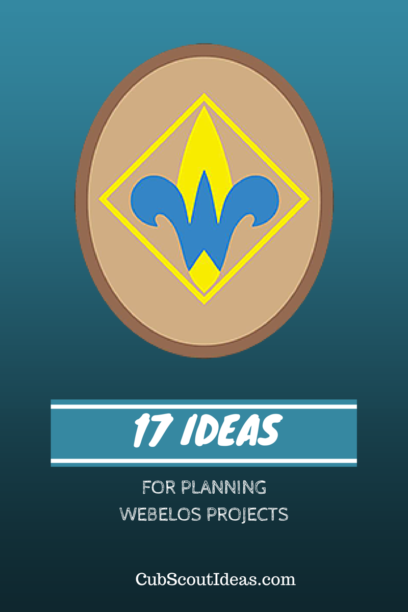 The webelos craftsman projects require some planning but this is a 17 ideas for planning webelos and arrow of light projects cub scout ideas buycottarizona Choice Image