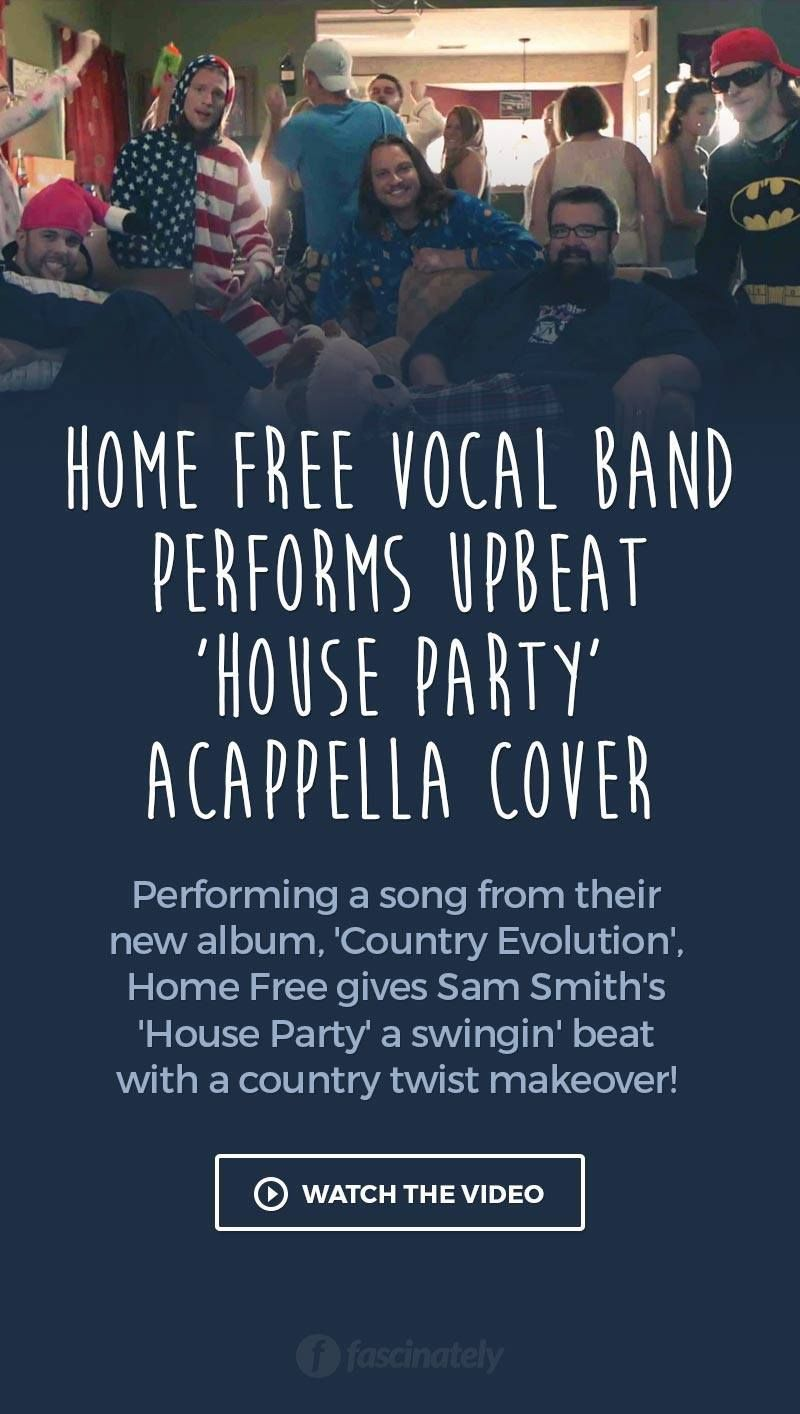 Home Free Vocal Band Performs Upbeat House Party