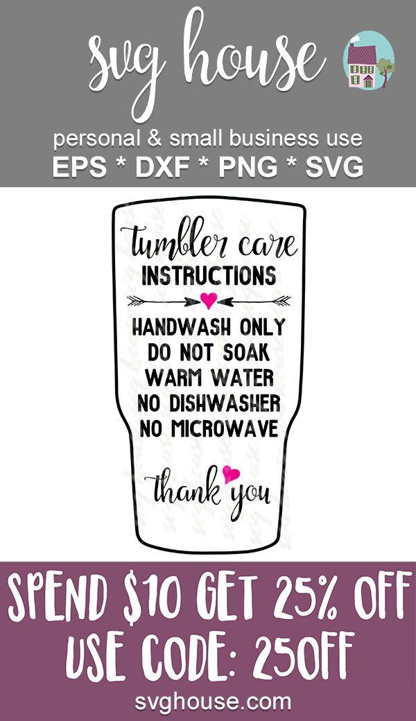 Tumbler Care Instructions Svg Tumbler Cups Diy Diy Tumblers Vinyl Tumblers