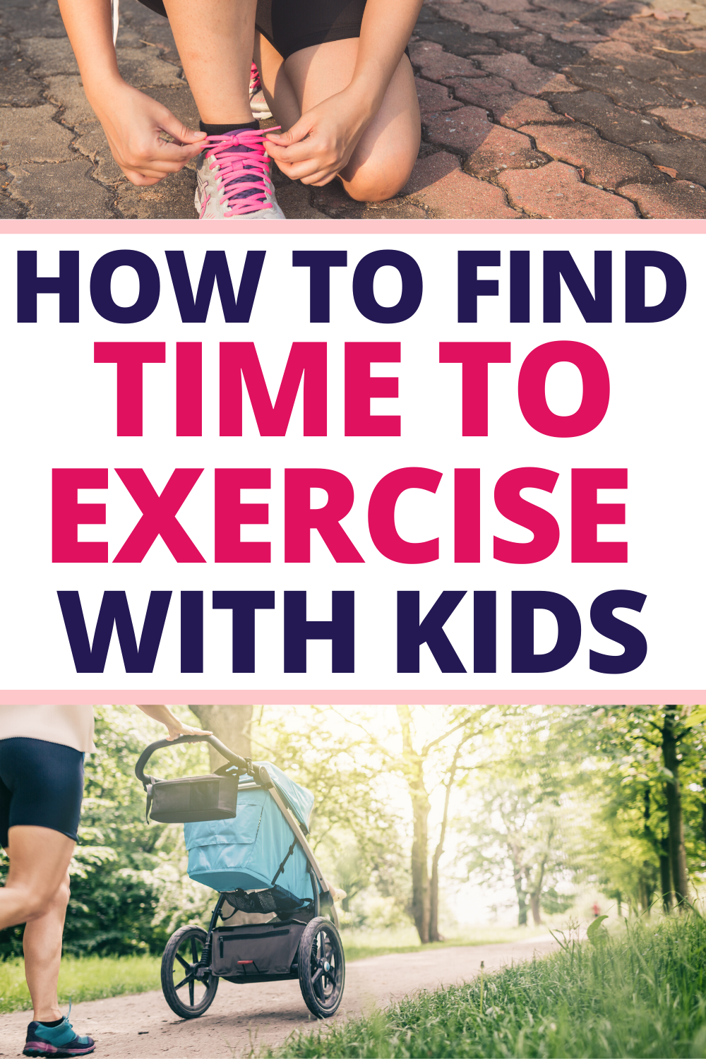 How To Find Time To Exercise When You Have Little Kids Exercise How To Start Exercising Easy Workouts
