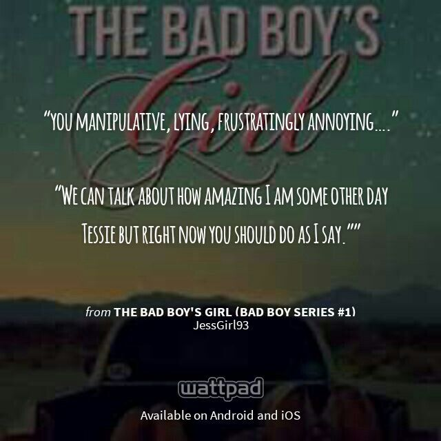 "Good Girl Bad Boy Quotes: I'm Reading ""The Bad Boy's Girl (Bad Boy Series #1)"" On"