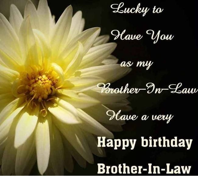 Birthday Wishes For Brother In Law ~ Happy birthday brother in law wishes for