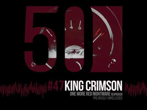 King Crimson One More Red Nightmare Exposed 50th Anniversary Unreleased Youtube King Crimson 50th Anniversary Nightmare