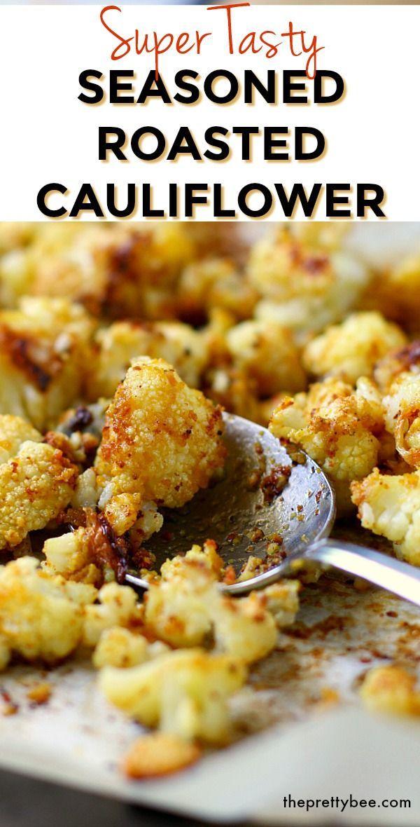 Yummy Seasoned Roasted Cauliflower
