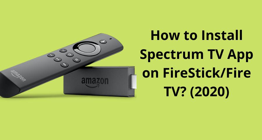 How To Install Spectrum Tv App On Firestick Tv App Fire Tv Tv