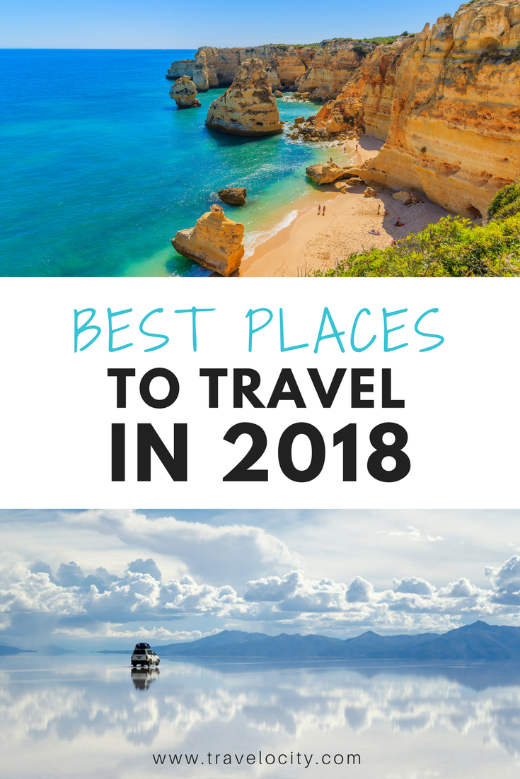 Best Places to Travel in 2018 | Vacation, Destinations and Family