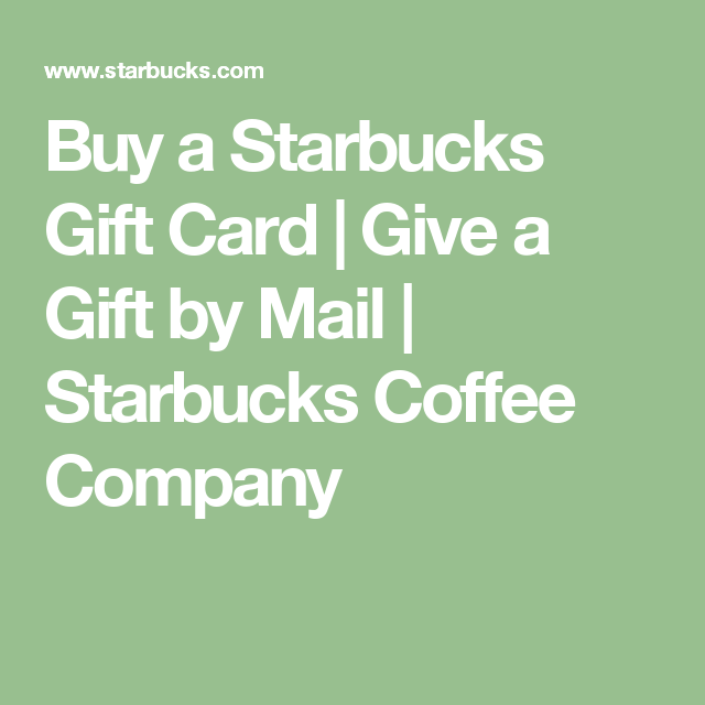Buy A Starbucks Gift Card