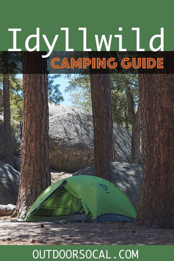 Complete Guide to Idyllwild Camping | Outdoor SoCal