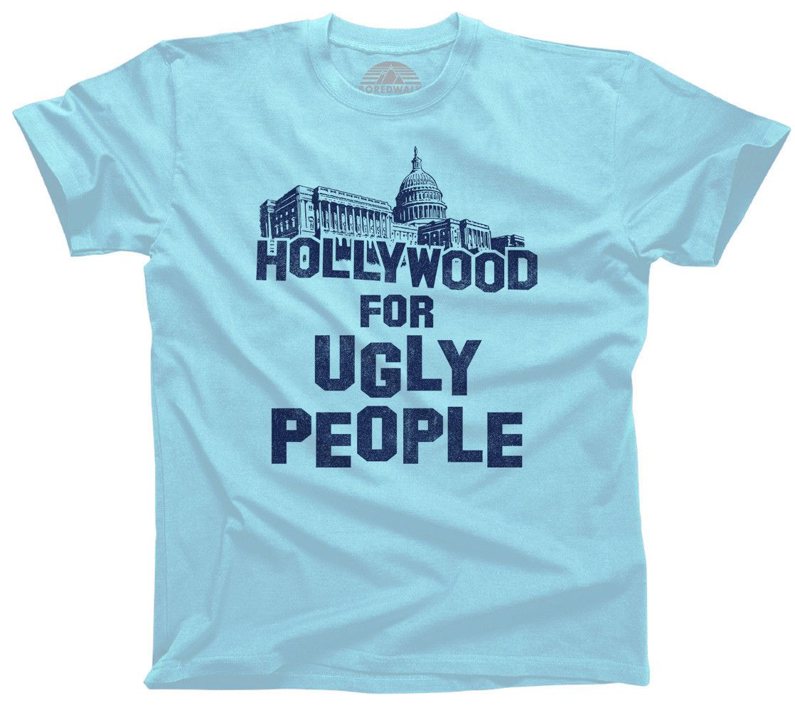 Men's Hollywood for Ugly People T-Shirt Funny Washington DC